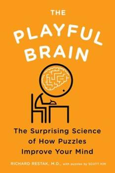 Paperback The Playful Brain: The Surprising Science of How Puzzles Improve Your Mind Book