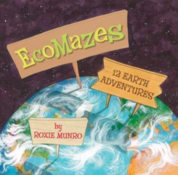 EcoMazes: 12 Earth Adventures - Book  of the Maze Books