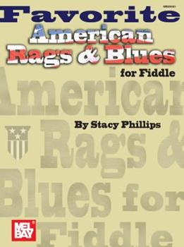 Mel Bay Favorite American Rags & Blues for Fiddle B08F59B996 Book Cover