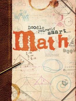 Paperback Doodle Yourself Smart . . . Math (Doodle Books) Book