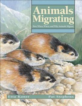 Paperback Animals Migrating: How, When, Where and Why Animals Migrate (Animal Behavior) Book