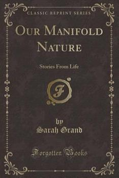 Our Manifold Nature: Stories from Life (Short Story Index Reprint Series) 1444677977 Book Cover