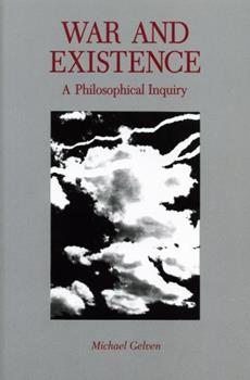 War and Existence: A Philosophical Inquiry 0271010541 Book Cover