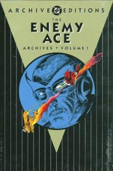 The Enemy Ace Archives, Volume 1 - Book  of the DC Archive Editions