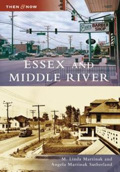 Essex and Middle River - Book  of the  and Now