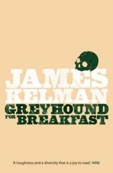 Greyhound for Breakfast 1846970547 Book Cover