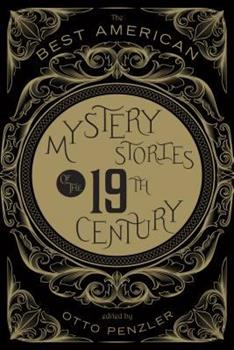 Best American Mystery Stories of the Nineteenth Century - Book  of the Best American Mystery Stories