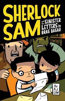 Sherlock Sam and the Sinister Letters in Bras Basah - Book #3 of the Sherlock Sam