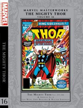 Marvel Masterworks: The Mighty Thor, Vol. 16 - Book #251 of the Marvel Masterworks