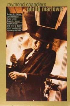 Raymond Chandler's Philip Marlowe: A Centennial Celebration 0671038907 Book Cover