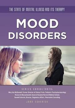 Mood Disorders - Book  of the State of Mental Illness and Its Therapy