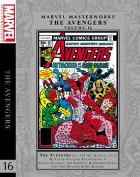Marvel Masterworks: The Avengers, Vol. 16 - Book #233 of the Marvel Masterworks