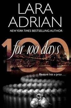 For 100 Days - Book #1 of the 100 Series