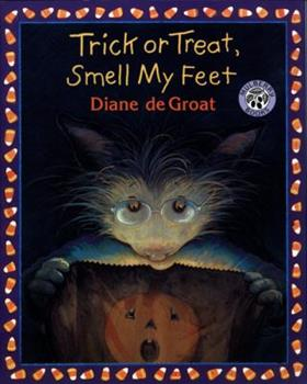 Trick or Treat, Smell My Feet (Mulberry Books) - Book  of the Gilbert and Friends