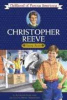 Christopher Reeve: Young Actor - Book  of the Childhood of Famous Americans