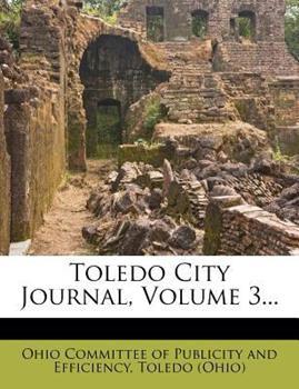 Paperback Toledo City Journal, Volume 3... Book