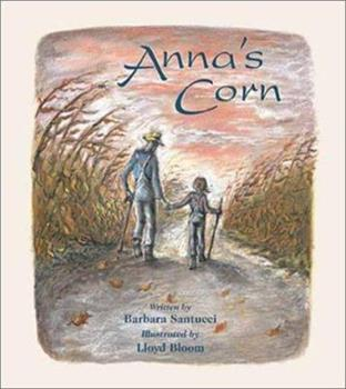 Anna's Corn 0802851193 Book Cover