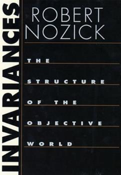 Invariances: The Structure of the Objective World 0674012453 Book Cover