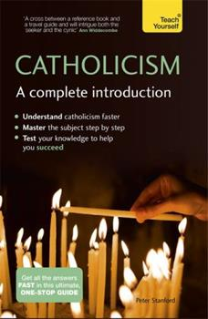 Catholicism: A Complete Introduction 1473615798 Book Cover