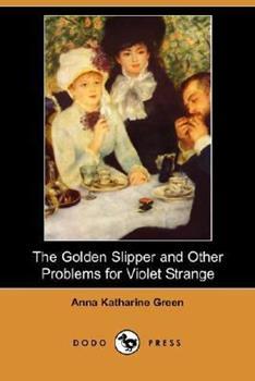 Paperback The Golden Slipper and Other Problems for Violet Strange Book