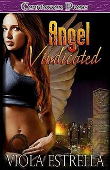 Angel Vindicated - Book #1 of the Abby Angel
