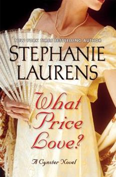 What Price Love? - Book #13 of the Cynster