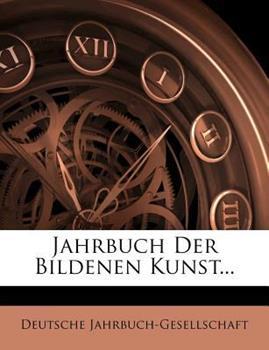 Paperback Jahrbuch der Bildenen Kunst... Book