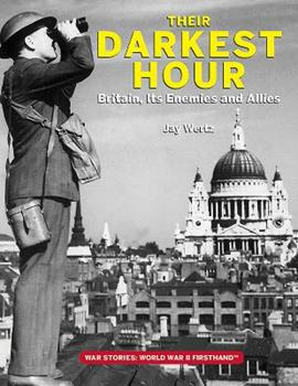 Their Darkest Hour: Britain, Its Enemies and Allies 0998889326 Book Cover