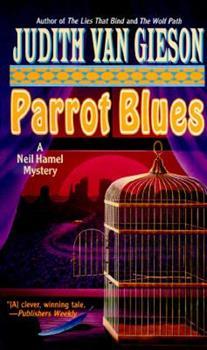 Parrot Blues: A Neil Hamel Mystery 0061090484 Book Cover