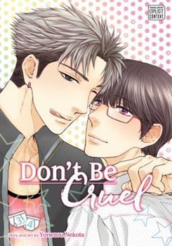 Don't Be Cruel: 2-in-1 Edition, Vol. 2: Includes vols. 3  4 - Book  of the 酷くしないで / Hidoku Shinai de