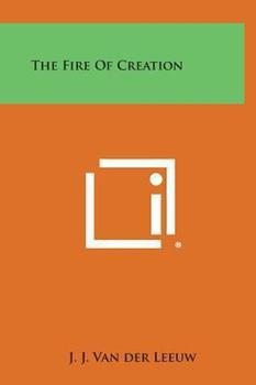 Hardcover The Fire of Creation Book
