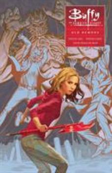 Buffy the Vampire Slayer: Old Demons - Book  of the Buffyverse: Season 10