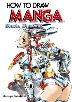 How to Draw Manga: Mech. Drawing (How to Draw Manga) - Book #32 of the How To Draw Manga