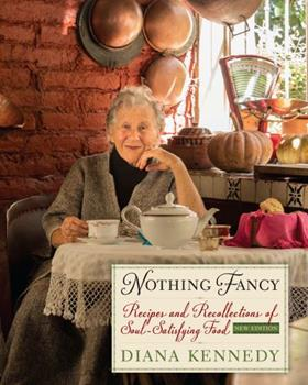 Nothing Fancy: Recipes and Recollections of Soul-Satisfying Food 0385278594 Book Cover