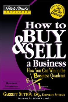 Paperback How to Buy and Sell a Business : How You Can Win in the Business Quadrant Book