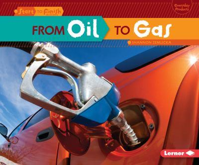 From Oil to Gas (Start to Finish) - Book  of the Start to Finish, Second Series