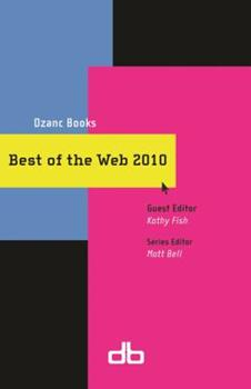 Best of the Web 2010 0982520468 Book Cover