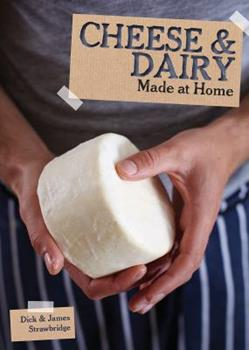 Cheese & Dairy - Book  of the Made at Home