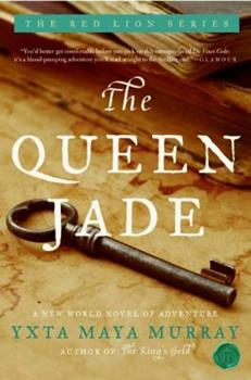 The Queen Jade: A Novel - Book #1 of the Red Lion