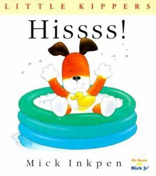 Hissss! (Little Kippers) - Book  of the Kipper the Dog