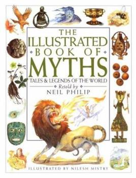 Illustrated Book of Myths 0789402025 Book Cover