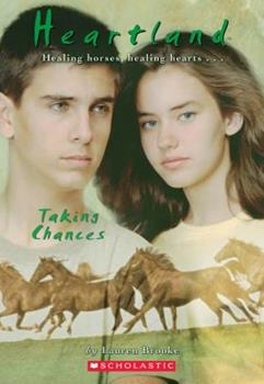 Taking Chances - Book #4 of the Heartland