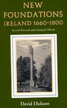 New Foundations: Ireland 1660-1800 - Book  of the Helicon History of Ireland
