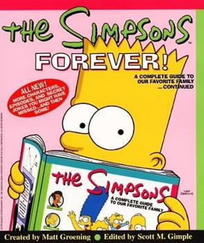 Paperback The Simpsons Forever! : A Complete Guide to Our Favorite Family... Continued Book