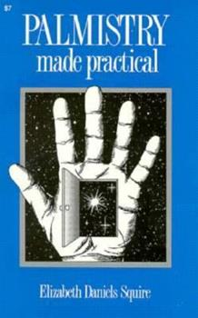 Palmistry Made Practical: Fortune in Your Hand 0879801158 Book Cover