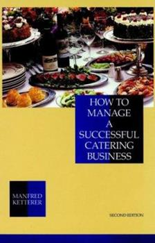 How to Manage a Successful Catering Business 0471284203 Book Cover