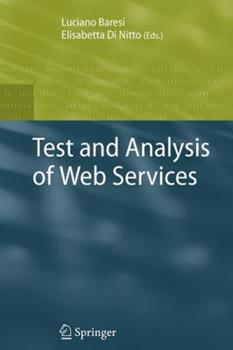 Paperback Test and Analysis of Web Services Book