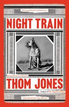 Hardcover Night Train : New and Selected Stories Book