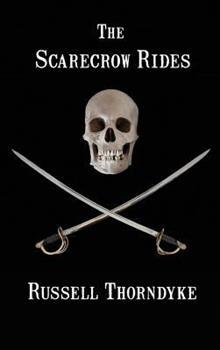The Scarecrow Rides 1515424707 Book Cover