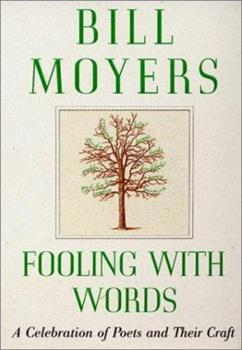 Fooling with Words: A Celebration of Poets and Their Craft 0688177921 Book Cover